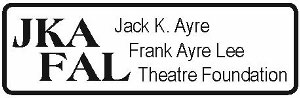 Jack K. Ayre and Frank Ayre Lee Theatre Foundation